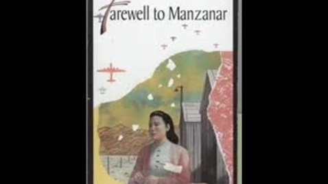 Thumbnail for entry Farewell to Manzanar by Jeanne Wakatsuki Houston & James D. Houston