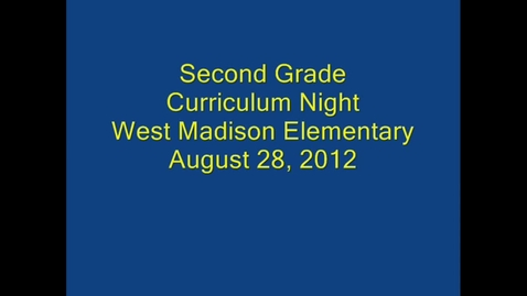 Thumbnail for entry Second Grade Curriculum Night