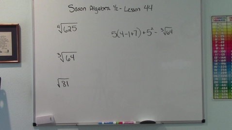 Thumbnail for entry Saxon Algebra 1/2 - Lesson 44 - Roots - Order of Operations with Exponents and Roots