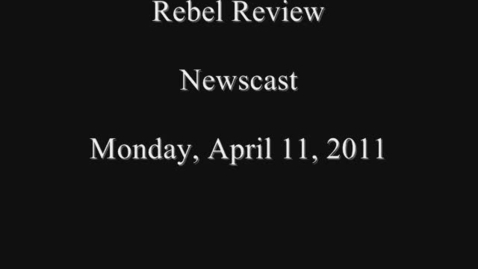 Thumbnail for entry Rebel Review MS Announcements 4-11-11