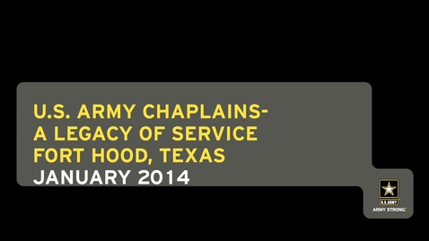 Thumbnail for entry U.S. Army Chaplains – A Legacy of Service