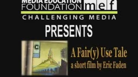 Thumbnail for entry A Fair(y) Use Tale
