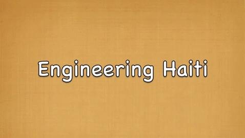Thumbnail for entry Engineering Haiti