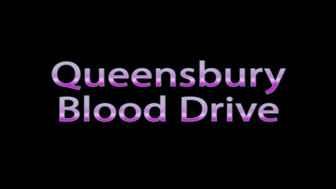 Thumbnail for entry Blood Drive Video 2013