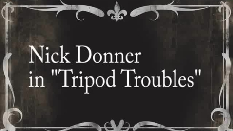 """Thumbnail for entry Silent Film Project:""""Tripod Troubles""""."""