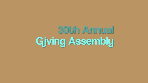 Thumbnail for entry Giving Assembly 2011