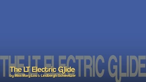 Thumbnail for entry The LT Electric Glide