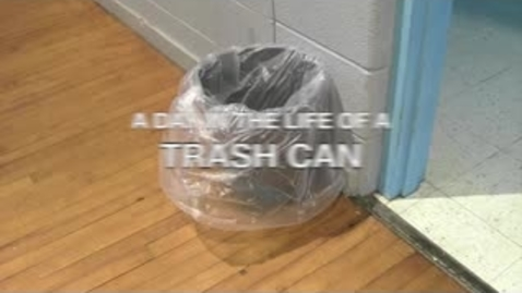 Thumbnail for entry A Day in the Life of a Trash Can