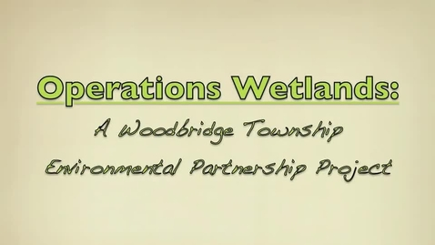 Thumbnail for entry Operation Wetlands