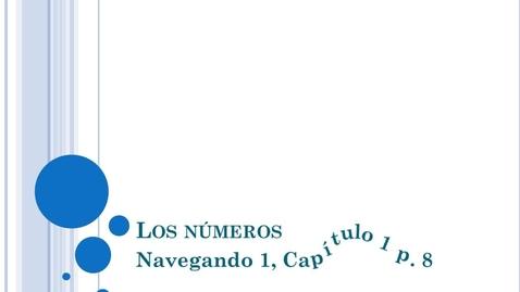 Thumbnail for entry Navegando 1.1 Los Números