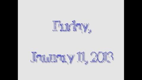 Thumbnail for entry Friday, January 11, 2013