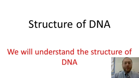 Thumbnail for entry Structure of DNA