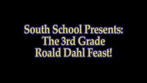 Thumbnail for entry South 3rd Grade Roald Dahl Feast!