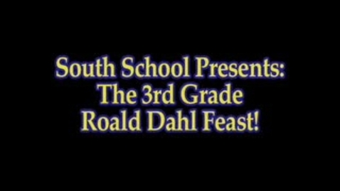Thumbnail for entry South 3rd Grade Roald Dahl Feast!