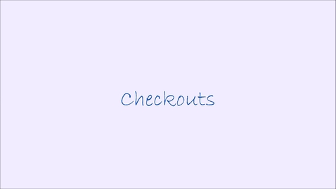 Thumbnail for entry Checkouts