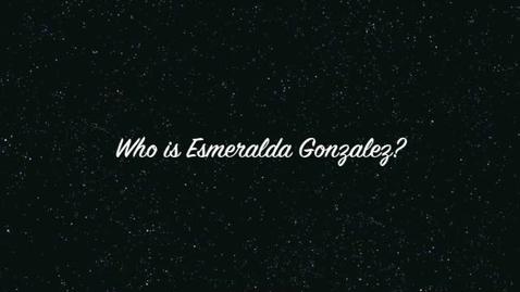 Thumbnail for entry Esmeralda Gonzalez autobiography