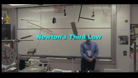 Thumbnail for entry Newton's Third Law of Motion