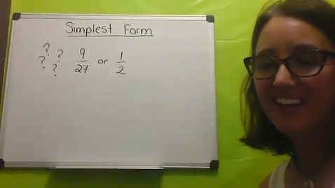 Thumbnail for entry Putting Fractions into Simplest Form