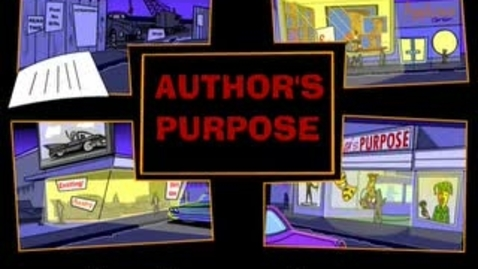 Thumbnail for entry Author's Purpose From Comprehension Learning Upgrade