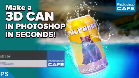 Thumbnail for entry Photoshop 3D Can Tutorial