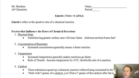 Thumbnail for entry Kinetics Notes #1