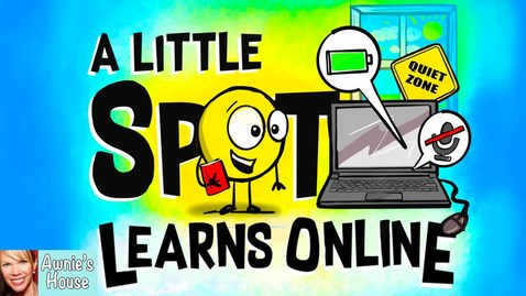 Thumbnail for entry 💻 Kids Book Read Aloud: A LITTLE SPOT LEARNS ONLINE by Diane Alber