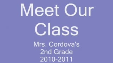 Thumbnail for entry Meet our Class