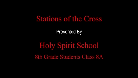 Thumbnail for entry Stations of the Cross 8A