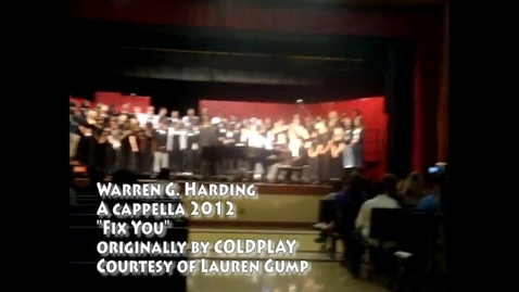 "Thumbnail for entry WGH A Cappella 2012 - ""Fix You"" by Coldplay"