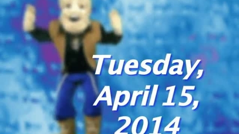 Thumbnail for entry Tuesday, April 15, 2014