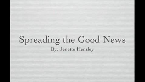 Thumbnail for entry Spreading the Good News