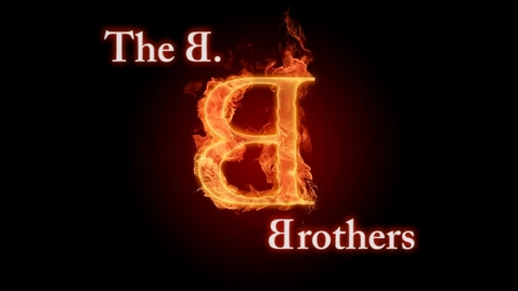 Thumbnail for entry The B. Brothers