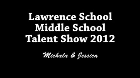 """Thumbnail for entry Talent Show 2012 - Middle School - """"For Good"""""""