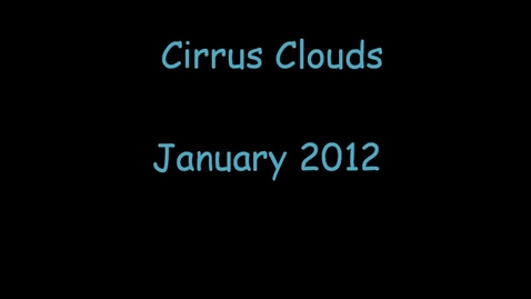 Thumbnail for entry Cirrus Clouds Movie