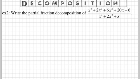 Thumbnail for entry How do you do partial fraction decomposition? part2