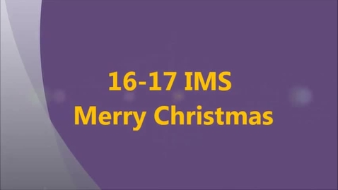 Thumbnail for entry 16-17 IMS Merry Christmas
