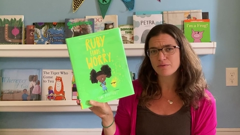 Thumbnail for entry Ruby Finds a Worry (Read Aloud and SEL Project)