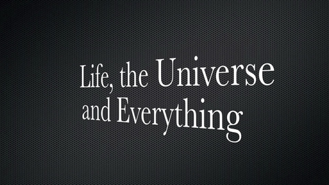 Thumbnail for entry naumann 3 Life, the Universe and Everything Book Trailer