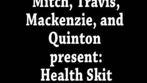 Thumbnail for entry Health 9 Skit