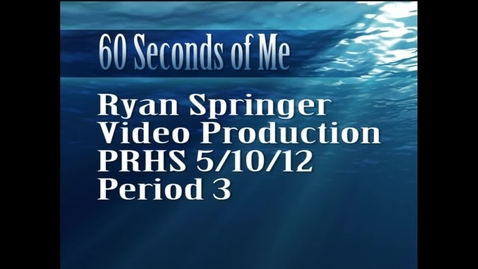 Thumbnail for entry 60 Seconds Of Me