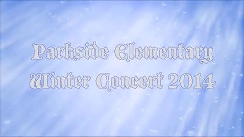 Thumbnail for entry Parkside Winter Concert 2014