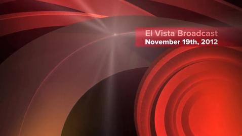 Thumbnail for entry El Vista Broadcast 11-19-12