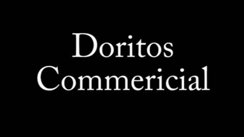 Thumbnail for entry Doritos Commericial