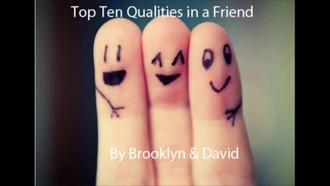 Thumbnail for entry David and Brooklyn's Top 10 Human Qualities - 2015