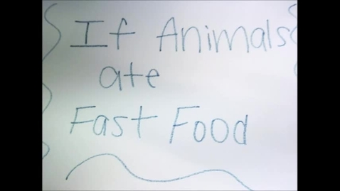 Thumbnail for entry 2016 JMS Claymation If Animals Ate Fast Food