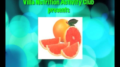 Thumbnail for entry Villa Nutrition Activity Club - Grapefruit Show