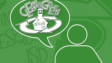 Thumbnail for entry Clean N Green in Mesquite ISD