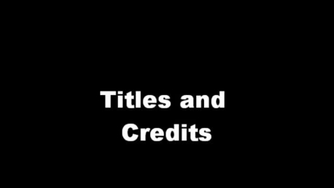 Thumbnail for entry Adding Titles and Credits