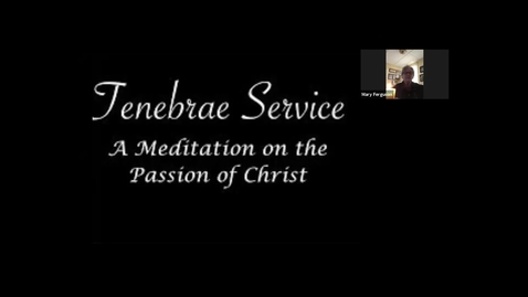 Thumbnail for entry Tenebrae Service - St. Augustine School Andover Ma