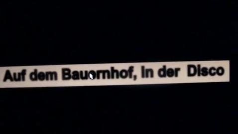 Thumbnail for entry Auf Dem Bauernhof, In Der Disco